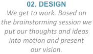 02. DESIGN