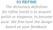 03 REFINE